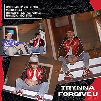 Trynna Forgive U (feat. Tyler Petrossi)