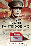 Frank Pantridge: Japanese Prisoner of War and Inventor of the Portable Defibrillator