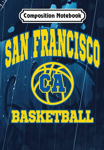 Composition Notebook: San Francisco Basketball Team Jersey Style Hometown Pride - California, Journal 6 x 9, 100 Page Blank Lined Paperback Journal/Notebook
