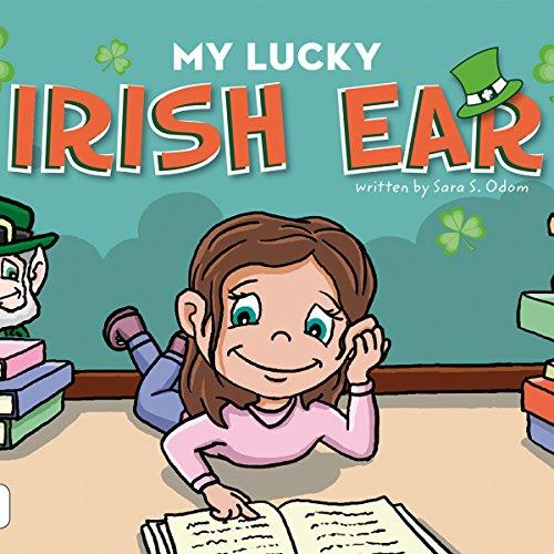 My Lucky Irish Ear audiobook cover art