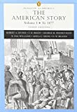 The American Story, Volume I: To 1877 [With Access Code]