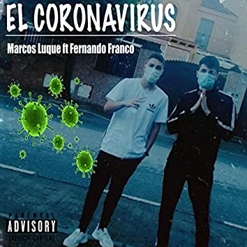 El Coronavirus (feat. Fernando Franco)