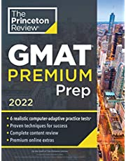 Princeton Review GMAT Premium Prep, 2022: 6 Computer-Adaptive Practice Tests + Review and Techniques + Online Tools