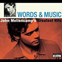 Words & Music: John Mellencamp's Greatest Hits by John Mellencamp (2004-10-19)