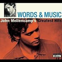 Words & Music: John Mellencamp's Greatest Hits by John Mellencamp (2004-10-19)