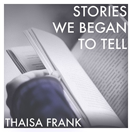 Stories We Began to Tell Titelbild