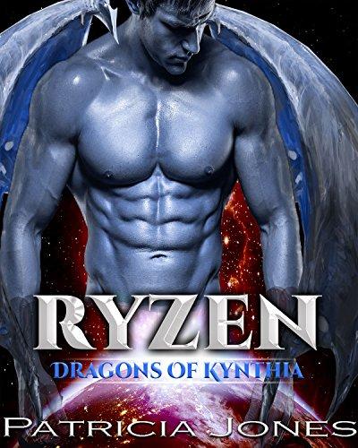 Ryzen: Dragons of Kynthia (A SciFi Alien Warrior Romance Book 1) (English Edition)