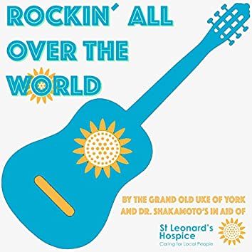Rockin' All Over the World (feat. Dr Shakamotos)