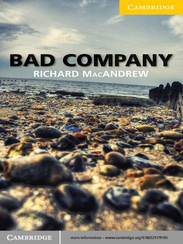 Bad Company Level 2 Elementary/Lower-intermediate (Cambridge English Readers) (English Edition)
