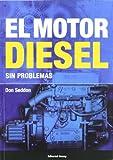 El motor diesel sin problemas (Libros técnicos)