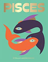 Pisces: Harness the Power of the Zodiac (astrology, star sign) (Seeing Stars)