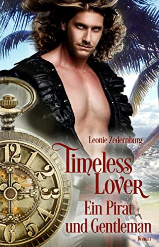 Timeless Lover: Ein Pirat und Gentleman