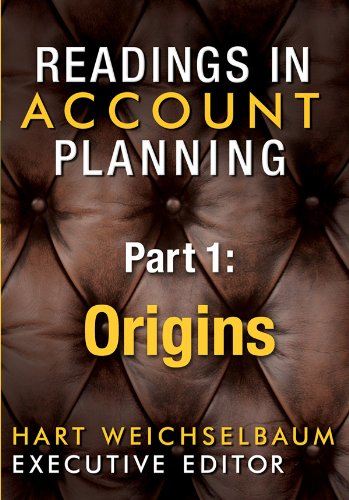 Readings in Account Planning, Part 1