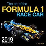 The Art of the Formula 1 Race Car 2019: 16 Month Calendar Includes September 2018 Through December 2019 (Calendars 2019)