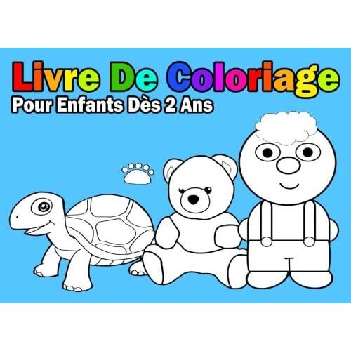 Livre De Coloriage Pour Enfants Dès 2 Ans: Pour Garçon