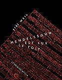 Mendelssohn est sur le toit - Le nouvel Attila - 14/02/2020