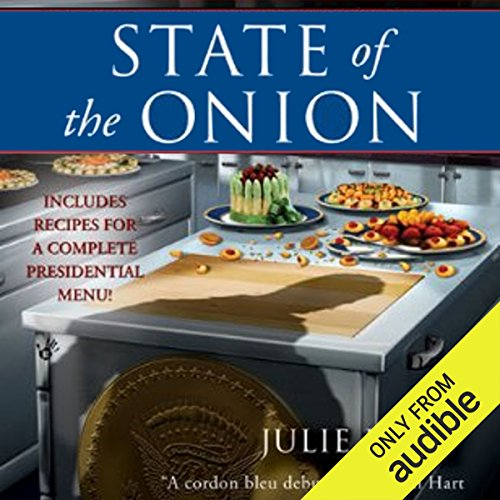 State of the Onion     A White House Chef Mystery, Book 1              By:                                                                                                                                 Julie Hyzy                               Narrated by:                                                                                                                                 Eileen Stevens                      Length: 8 hrs and 54 mins     233 ratings     Overall 4.1