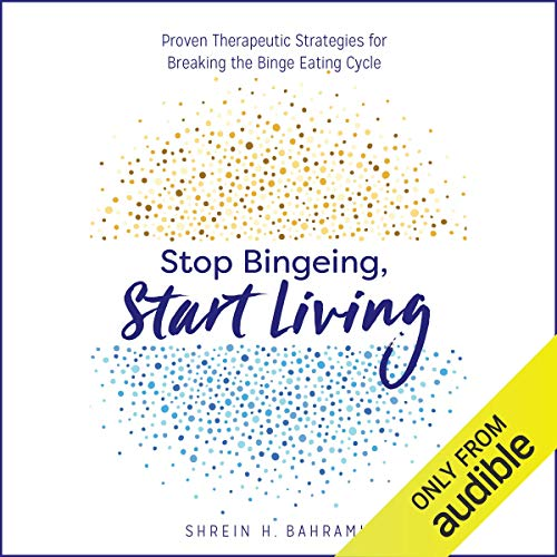 Stop Bingeing, Start Living audiobook cover art
