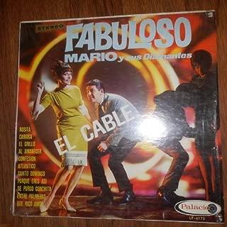 Fabuloso Mario Y Sus Diamantes Con El Cable (Palacio // Vinyl)
