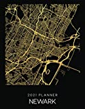 2021 Planner Newark: Weekly - Dated With To Do Notes And Inspirational Quotes - Newark - New Jersey (City Map Calendar Diary Book 2021)