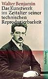 Das Kunstwerk im Zeitalter seiner technischen Reproduzierbarkeit (suhrkamp taschenbuch) - Walter Benjamin