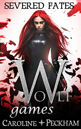 Wolf Games: Severed Fates (The Vampire Games Book 6) (English Edition)