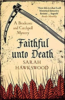 Faithful Unto Death: The page-turning mediaeval mystery series (Bradecote and Catchpoll Book 6) by [Sarah Hawkswood]