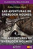Las Aventuras De Sherlock Holmes/ The Adventures Of Sherlock Holmes: 1 (Colección Clásicos Bilingües)