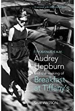 Fifth Avenue, 5am: Audrey Hepburn in Breakfast at Tiffany's (Paperback) - Common