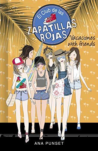 Vacaciones with friends de Ana Punset