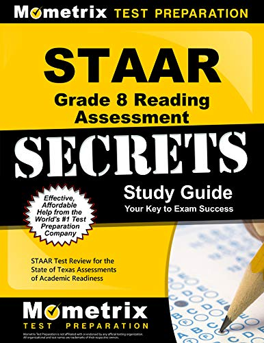 Staar Grade 8 Reading Assessment Secrets Study Guide Staar Test Review For The State Of Texas Assessments Of Academic Readiness
