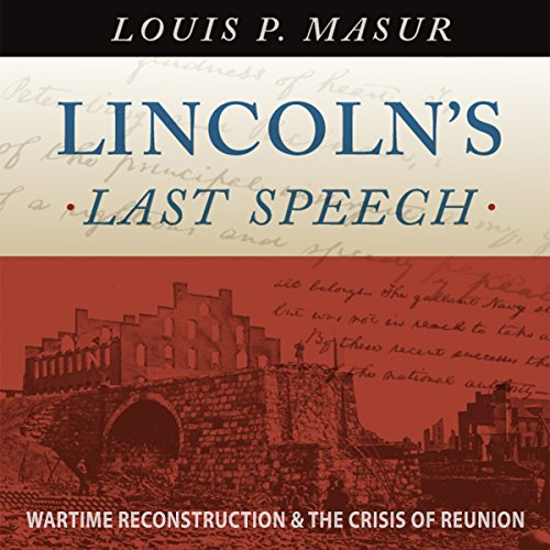 Lincoln's Last Speech audiobook cover art