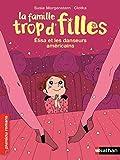 La famille trop d'filles, Elisa et les danseurs américains - Roman Vie quotidienne - De 7 à 11 ans