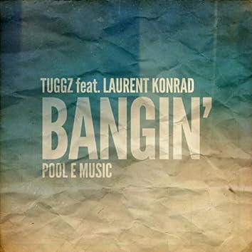 Bangin' (feat. Laurent Konrad)