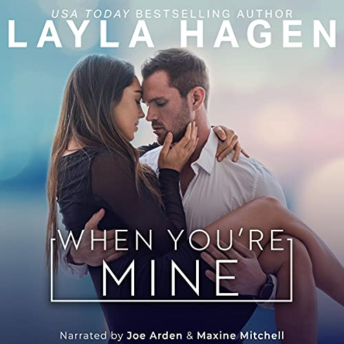 When You're Mine Audiobook By Layla Hagen cover art