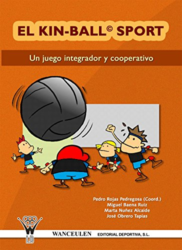 El kin-ball sport: Un deporte integrador y cooperativo