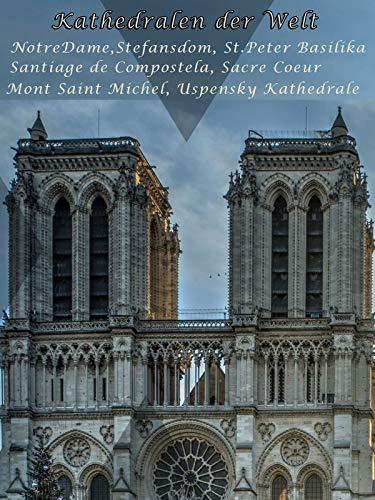 Die größten Kathedralen der Welt