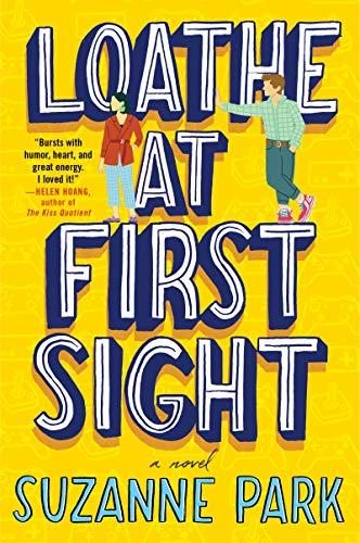 Loathe at First Sight: A Novel (English Edition)