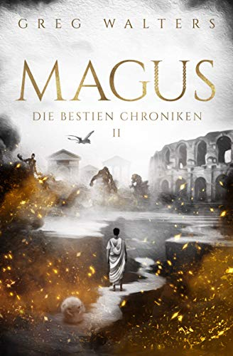 Magus: Die Bestien Chroniken II/III