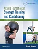 ACSM's Foundations of Strength Training and Conditioning (American College of Sports Medicine)