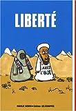 Liberté - Editions Les Echappés - 02/10/2008