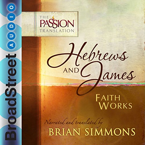 Couverture de Hebrews and James: Faith Works