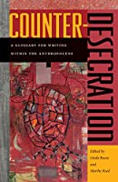 Counter-Desecration: A Glossary for Writing Within the Anthropocene