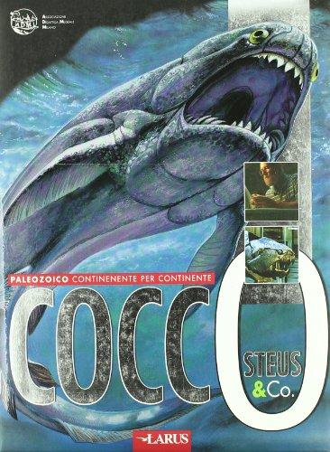 Coccosteus & Co. Il paleozoico continente per continente