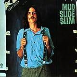 Mud Slide Slim And The B