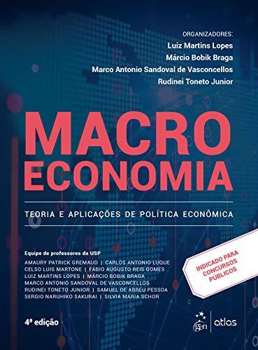 Macroeconomia - Teoria e Aplicações de Política Econômica
