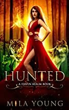 Hunted: A Reverse Harem Fairy Tale Retelling (Haven Realm)
