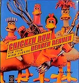 Chicken Run =Hennen Rennen:  Ein Film Wird Flügge