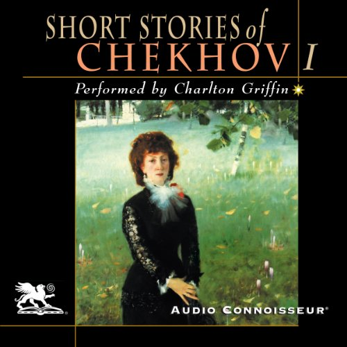 The Short Stories of Anton Chekhov, Volume 1 audiobook cover art