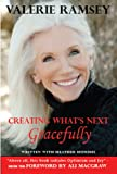 Creating What's Next: Gracefully